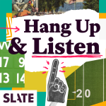 "Fresh update on ""ucla"" discussed on Slate's Hang Up and Listen"
