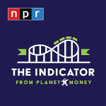 Eric, Stacey and One Year discussed on The Indicator from Planet Money