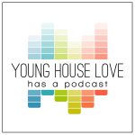 Young House Love Has A Podcast