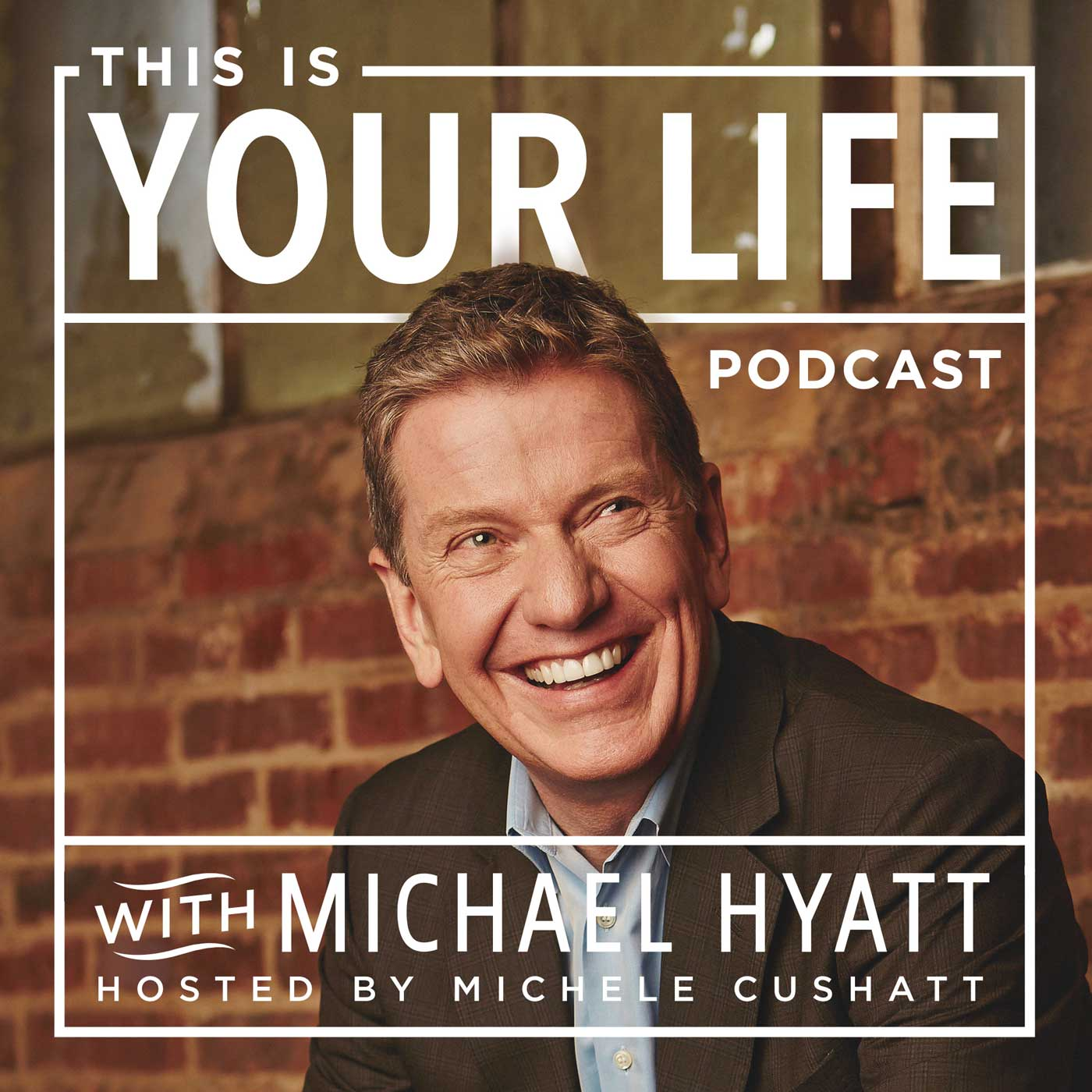 This Is Your Life with Michael Hyatt