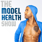 The Model Health Show