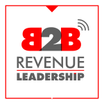 The B2B Revenue Leadership Show