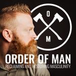 Order of Man: Protect | Provide | Preside