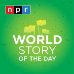 NPR's World Story of the Day
