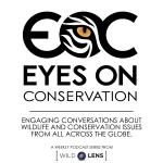Eyes on Conservation Podcast