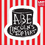 Abe Lincoln's Top Hat