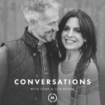 Conversations with John and Lisa Bevere