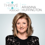The Thrive Global Podcast