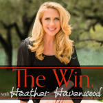 The Win with Heather Havenwood