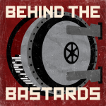 Behind the Bastards