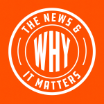 The News & Why It Matters