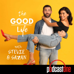The Good Life with Stevie & Sazan