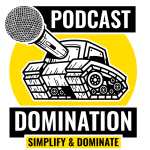 The Podcast Domination Show | Grow your audience, make money and have fun doing it