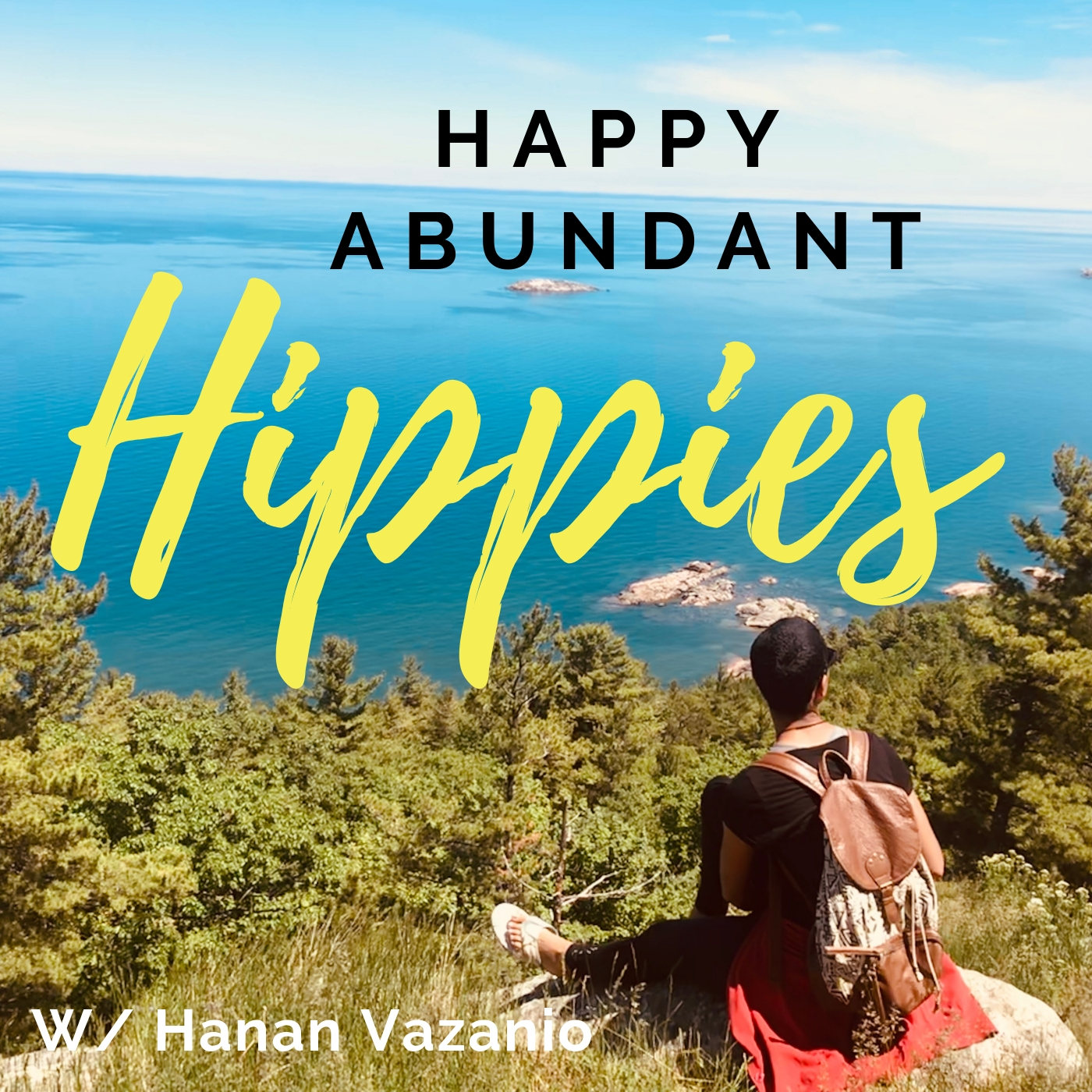 Happy Abundant Hippies