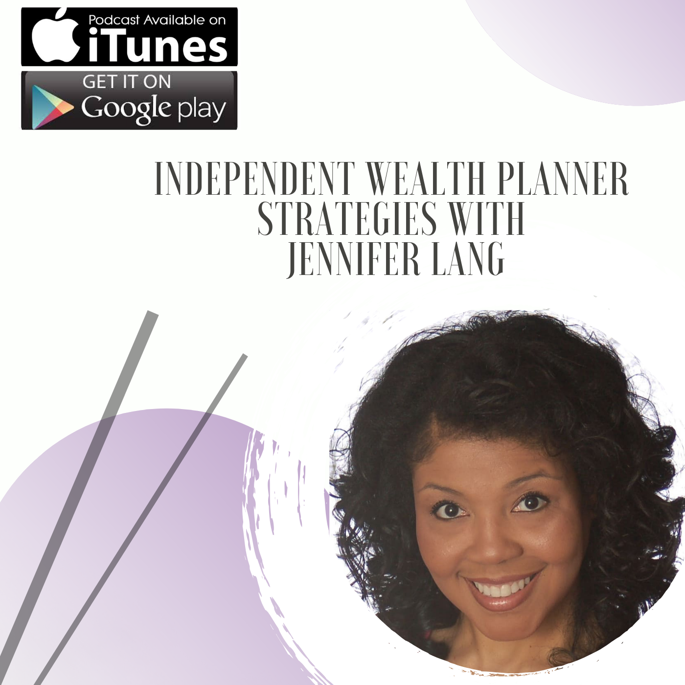 The Independent Wealth Planner Strategies Podcast