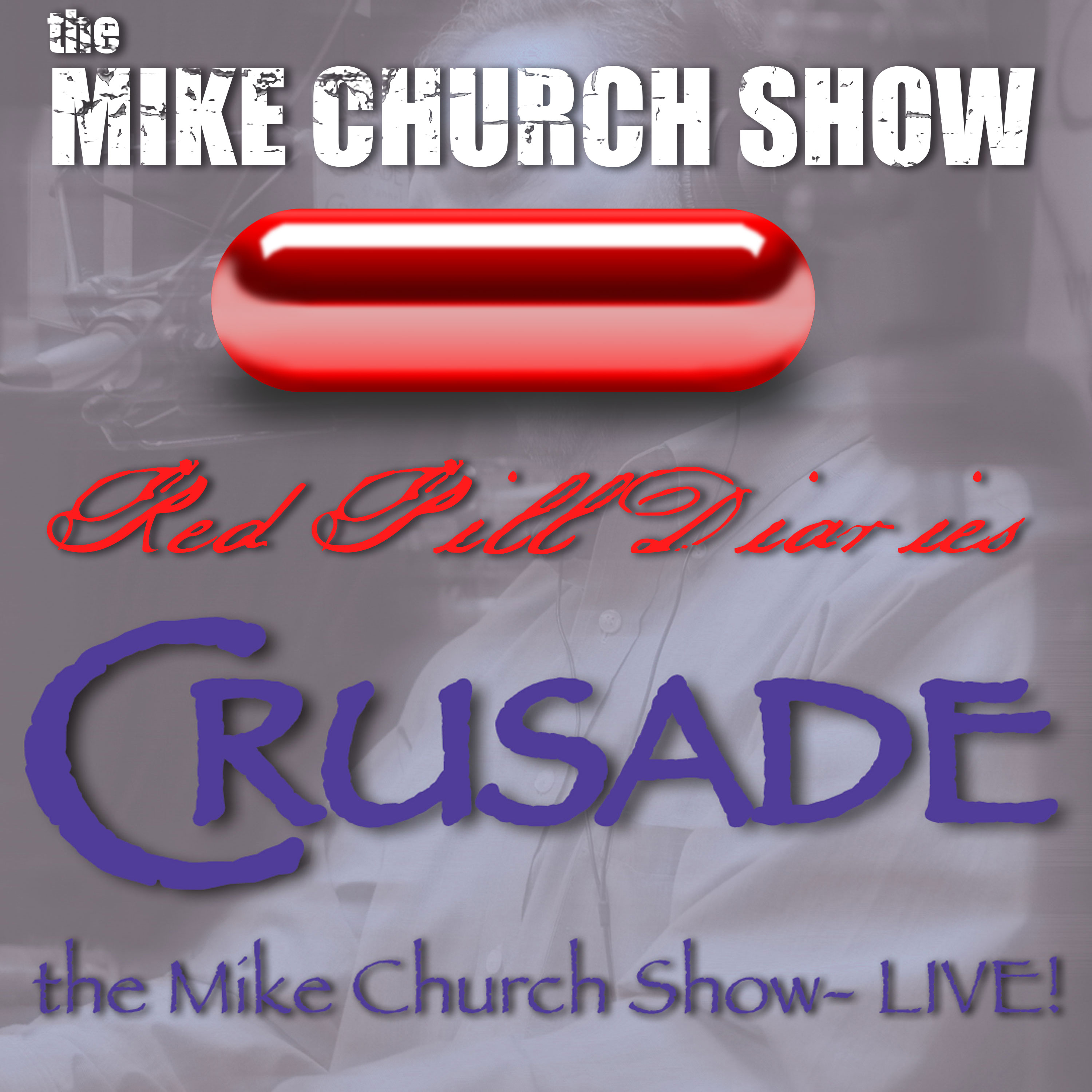 Mike Church Presents-The Red Pill Diaries Podcast