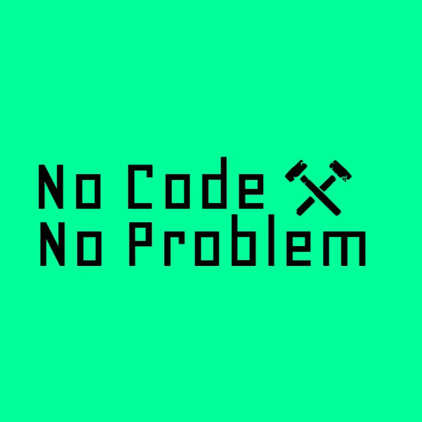 No Code No Problem
