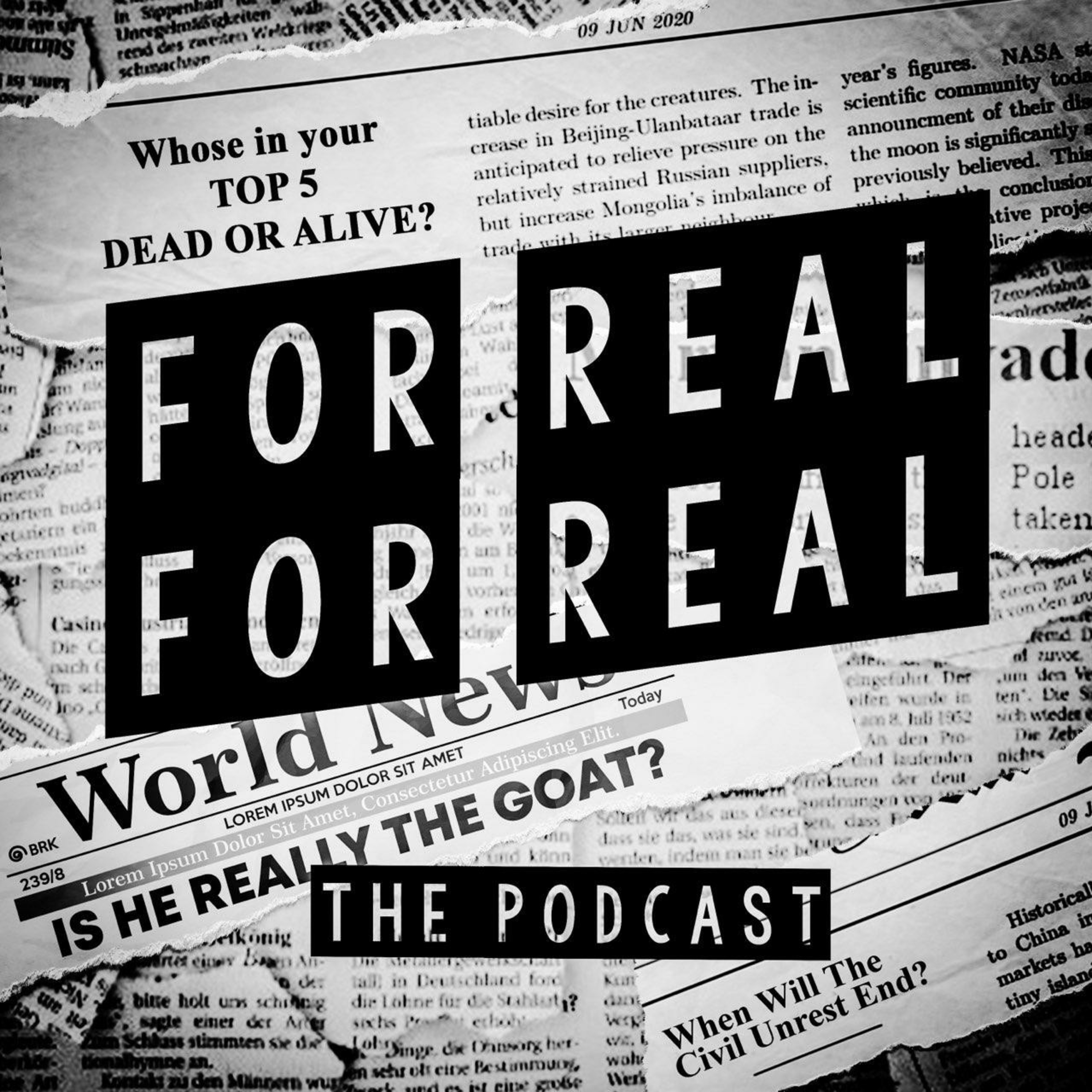 The For Real For Real Podcast