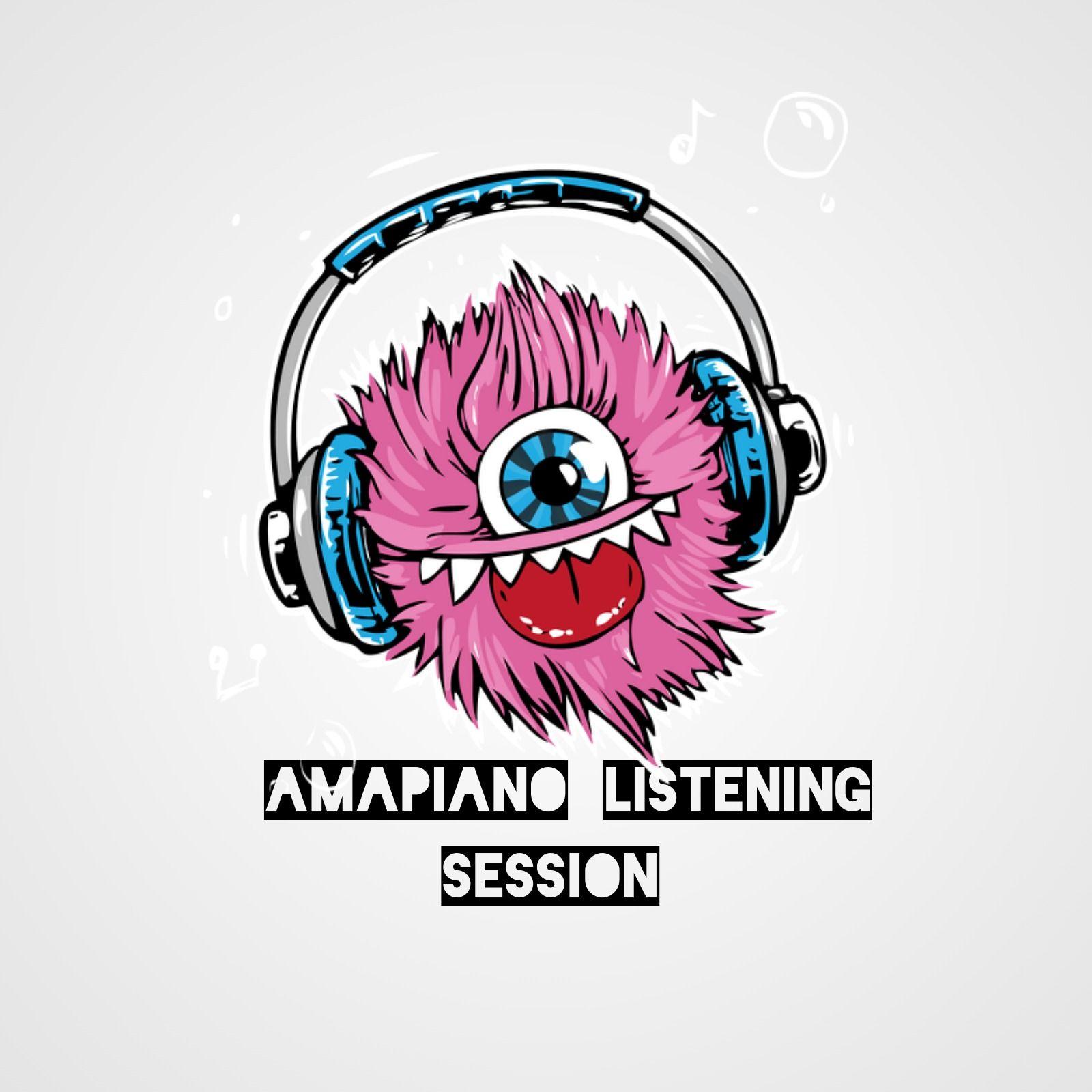 Amapiano ListeninG SessioN