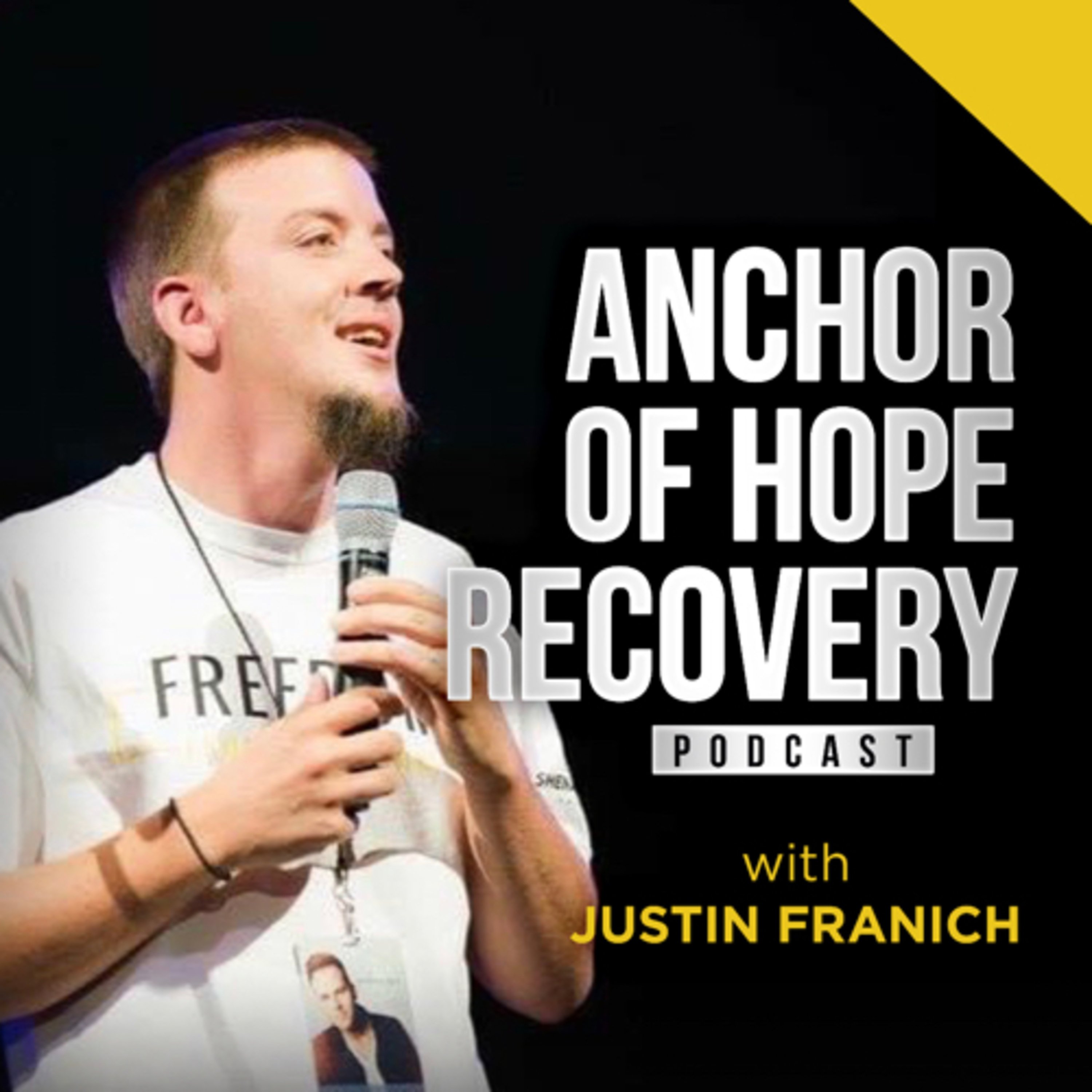 Anchor of Hope Recovery Podcast with Justin Franich