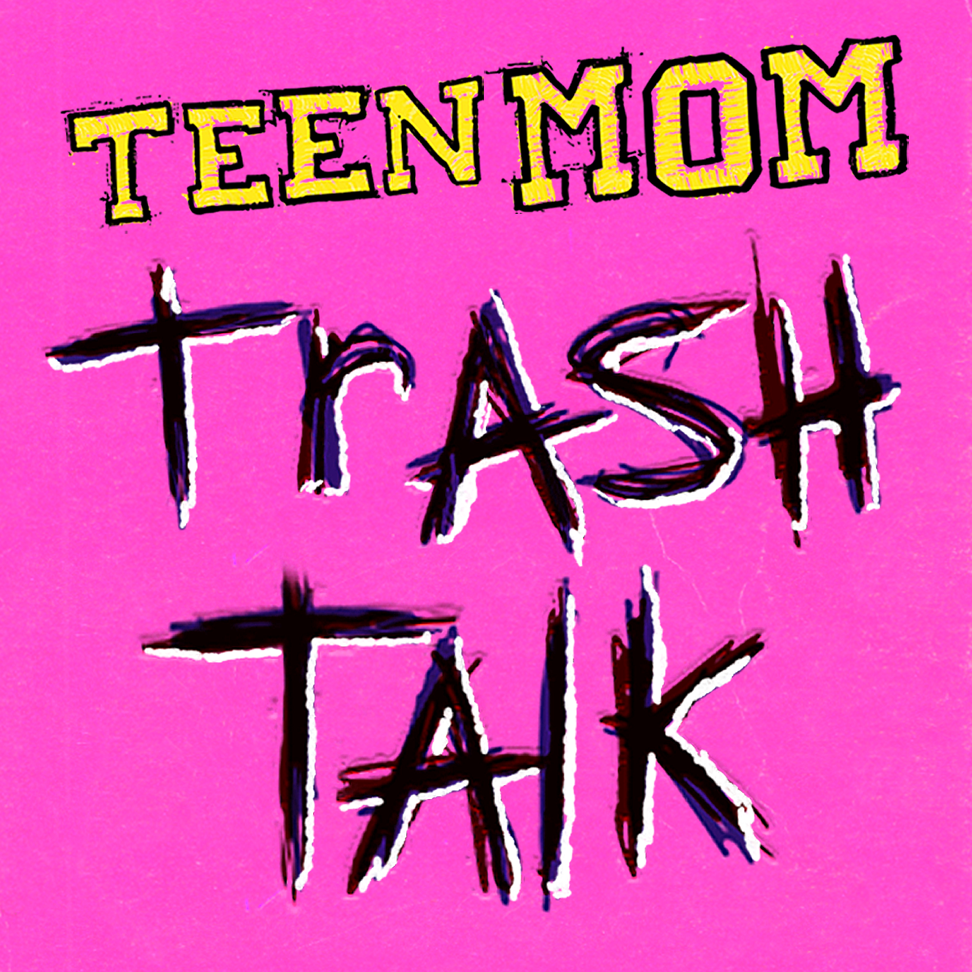 Teen Mom Trash Talk