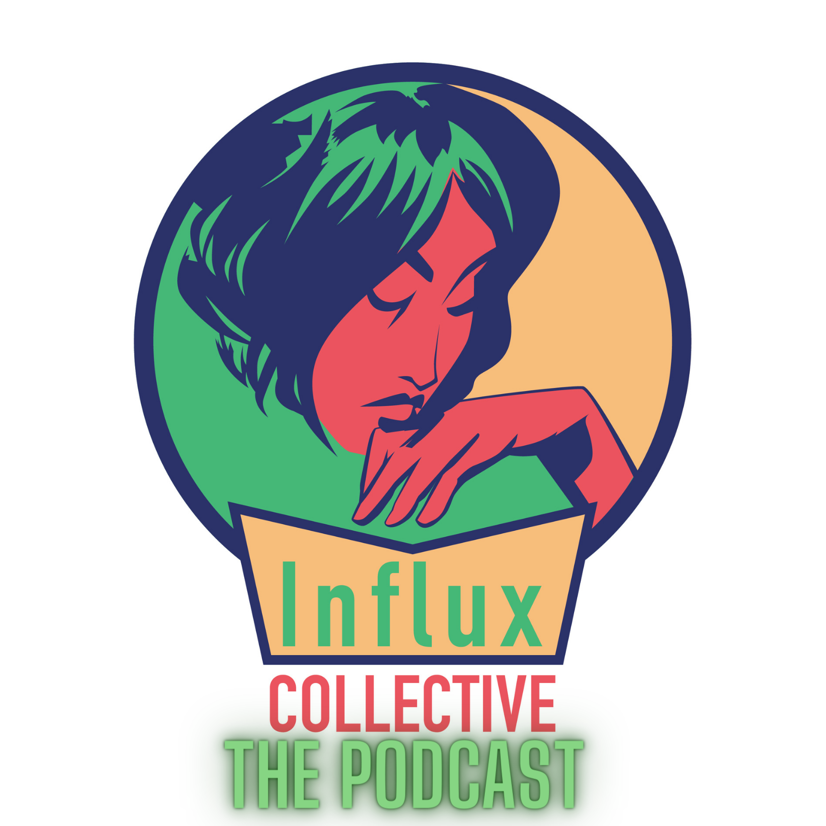 Influx Collectiv: The Podcast