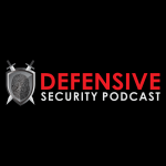 Defensive Security Podcast Episode 236
