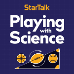 StarTalk Playing with Science