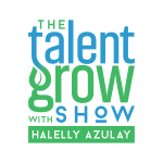 123: [Solo] Stop Multitasking While Listening During Critical Conversations on the TalentGrow Show with Halelly Azulay