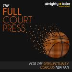 Full Court Press NBA Podcast Episode 125 - NBA Playoffs First Round Analysis