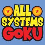 All Systems Goku 32