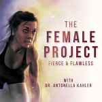 Welcome to Fierce and Flawless: The Female Project Podcast