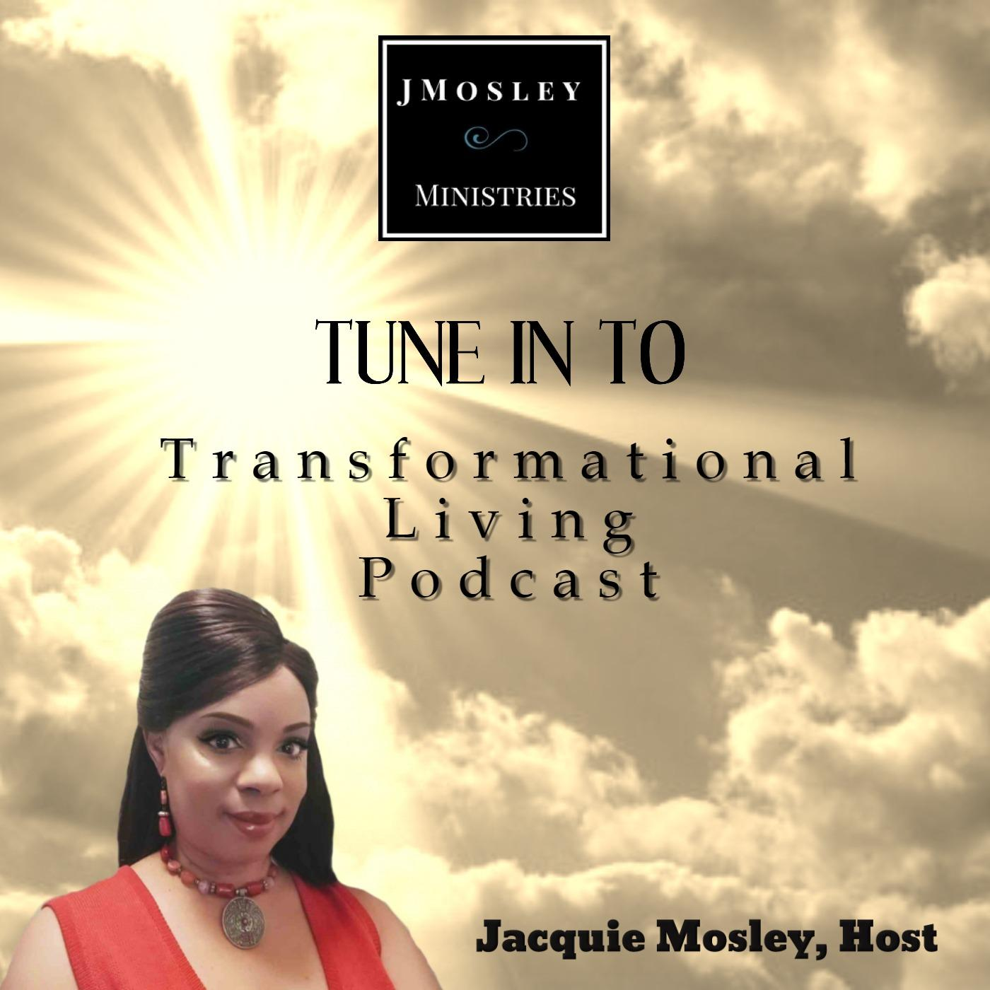 Transformational Living Podcast - Mission & Purpose