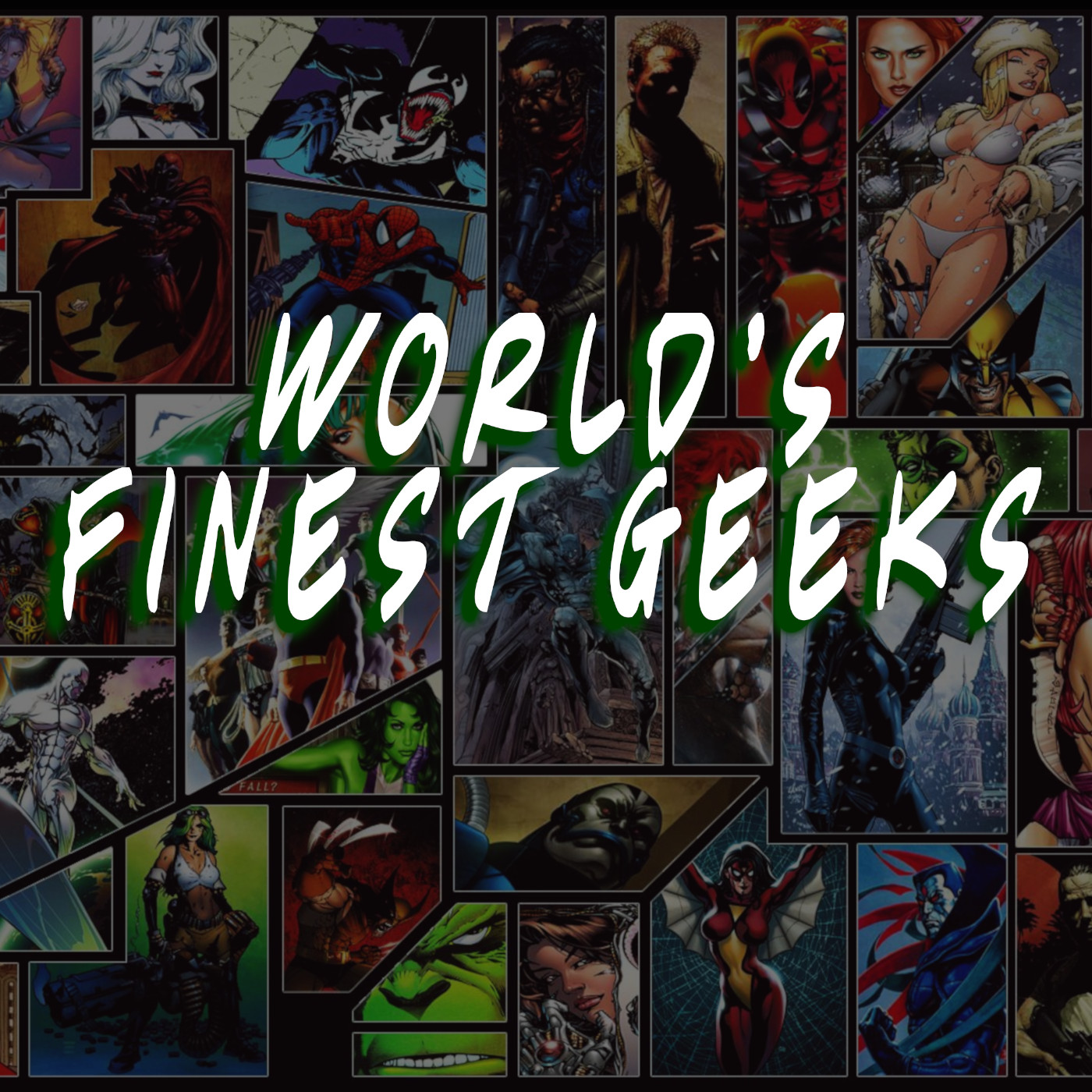 Worlds Finest Geeks Podcast 09/27/2019