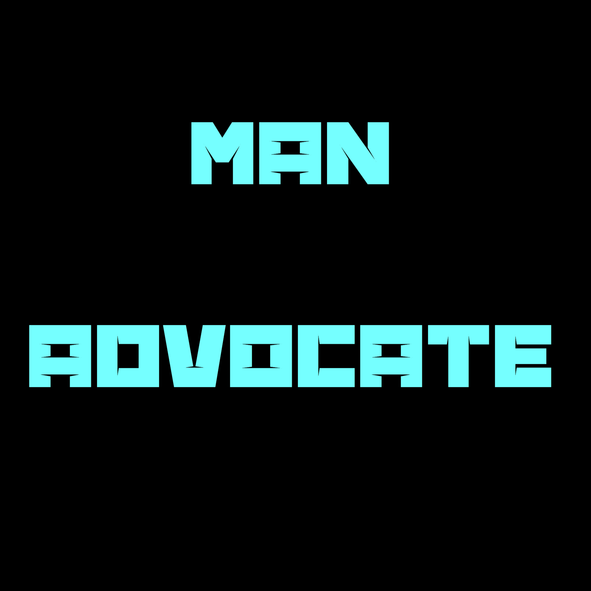 Welcome to Man Advocate
