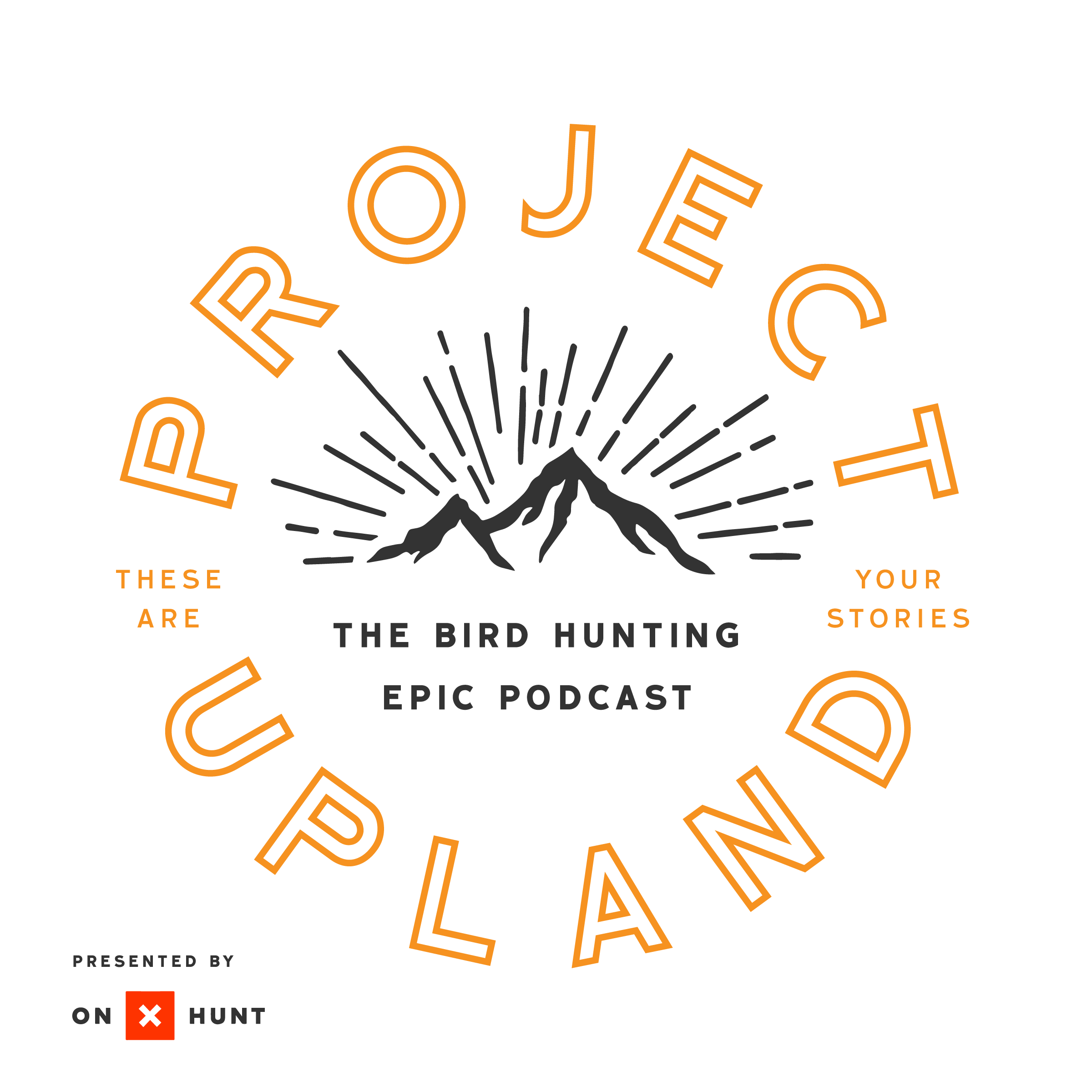 #97 | Reliable Equipment Driving Inspiration with Hunt Redi  Project Upland Podcast