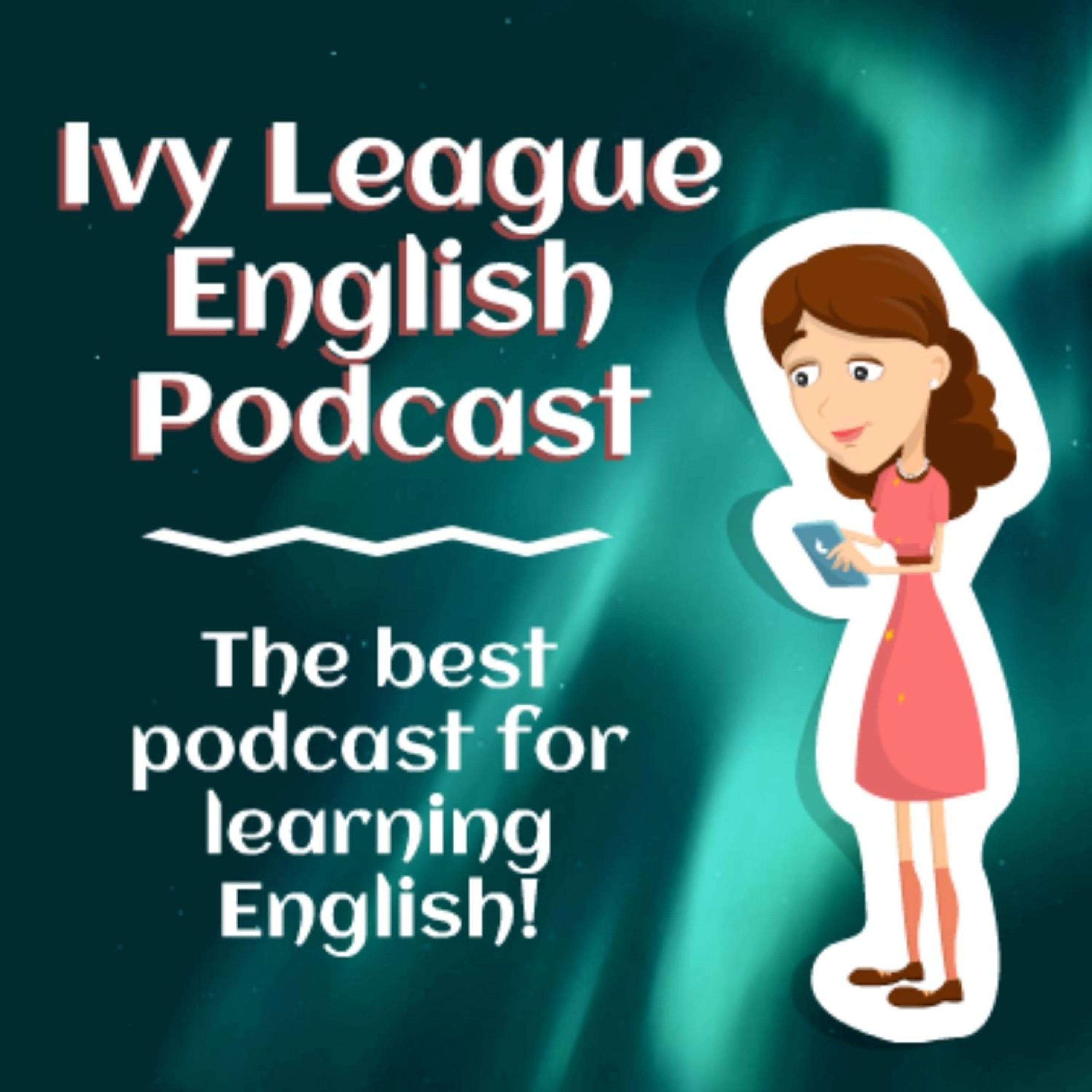 Ivy League English:Best English Podcast for Learning English
