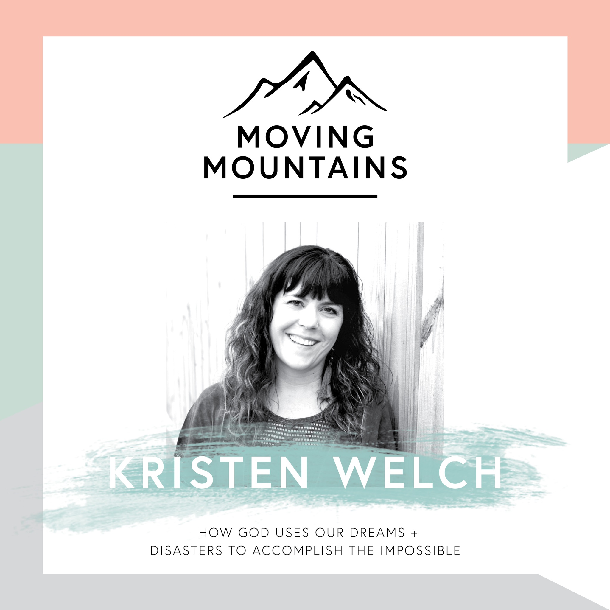 Ep. 22 | The Mountain In Our Way