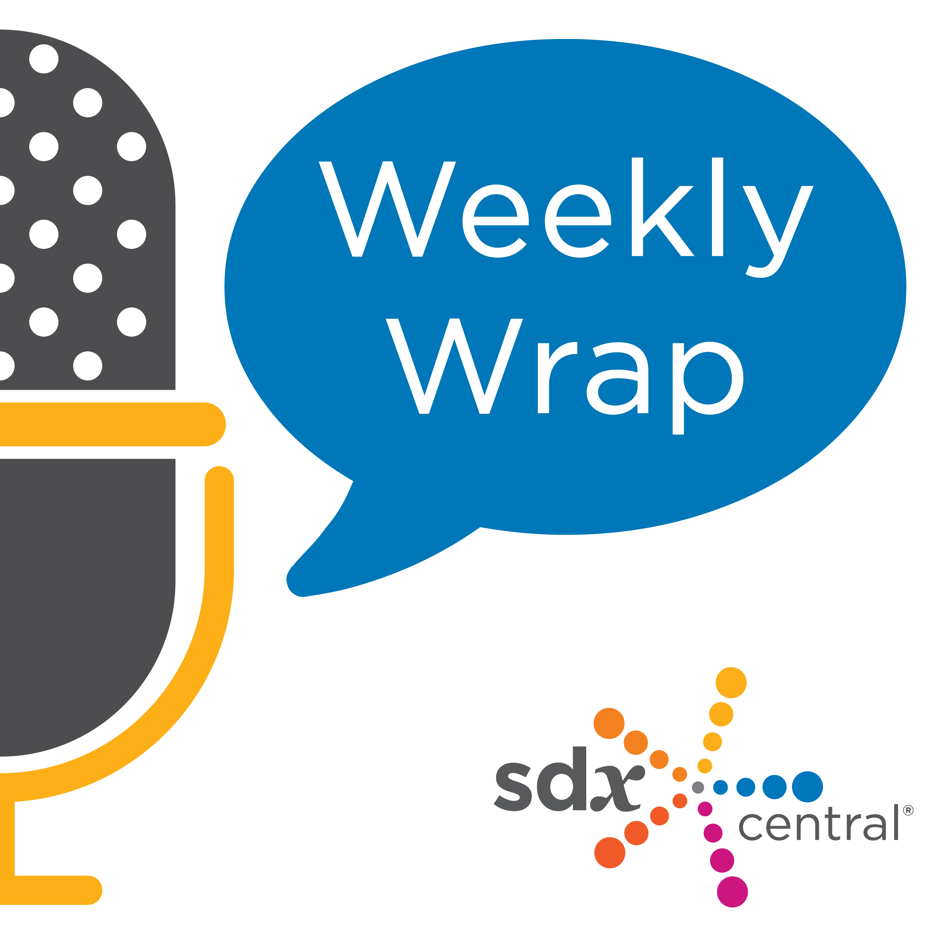 SDxCentral Weekly Wrap