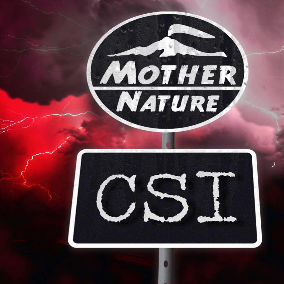 MotherNature CSI  preview & Earthquake Update