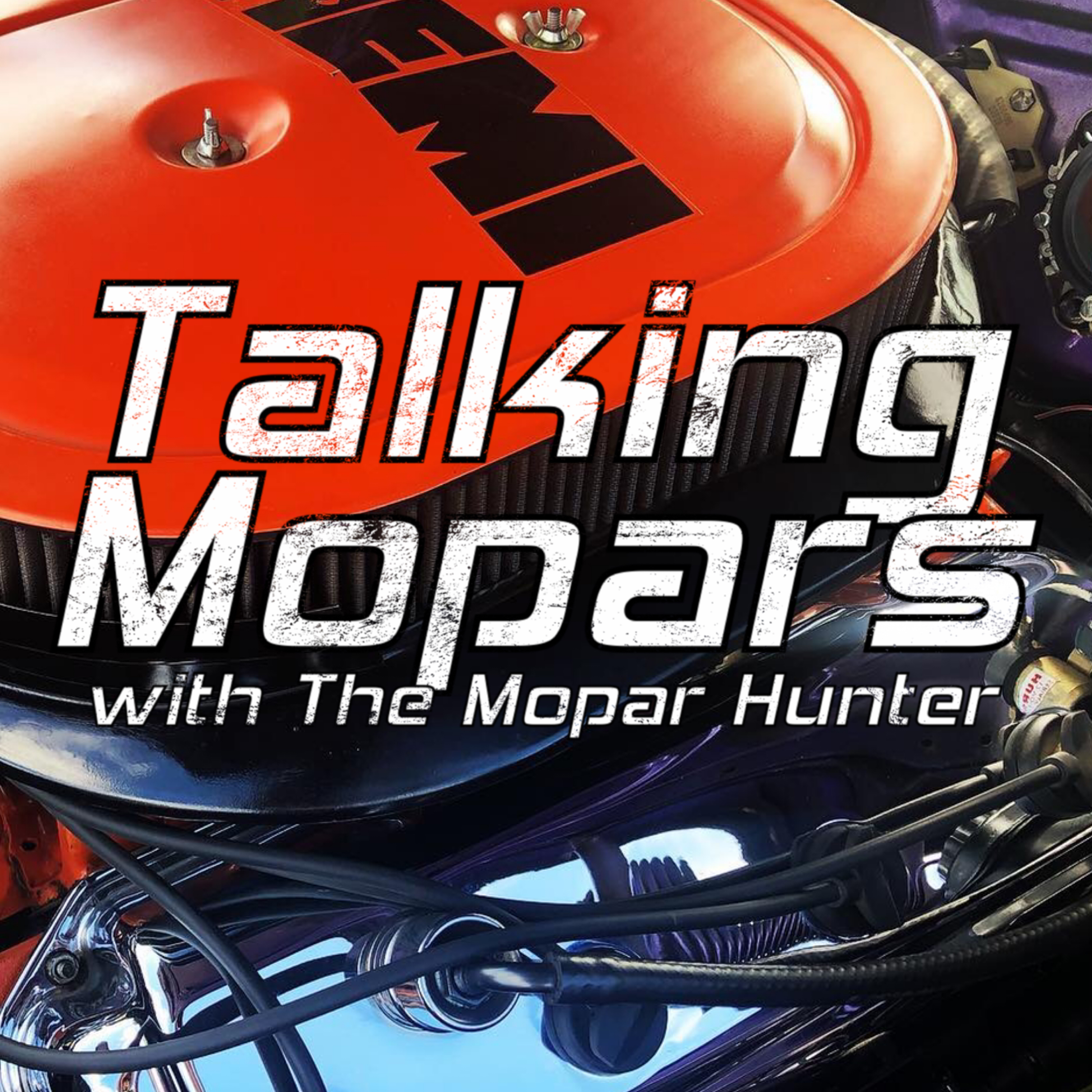 Episode #64: Hunting Mopars w/ The Mopar Hunter