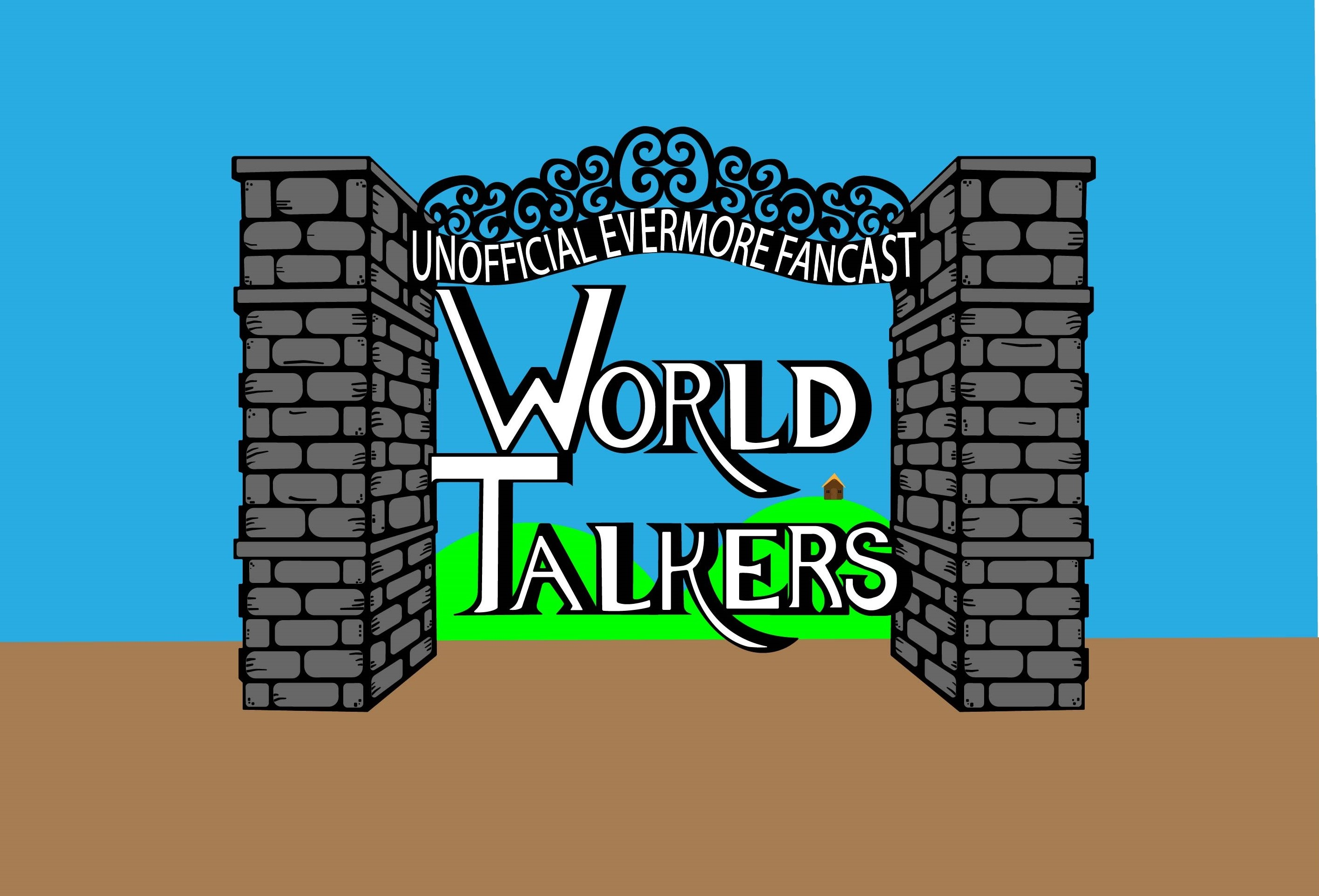 World Talkers: An Unofficial Evermore Fancast