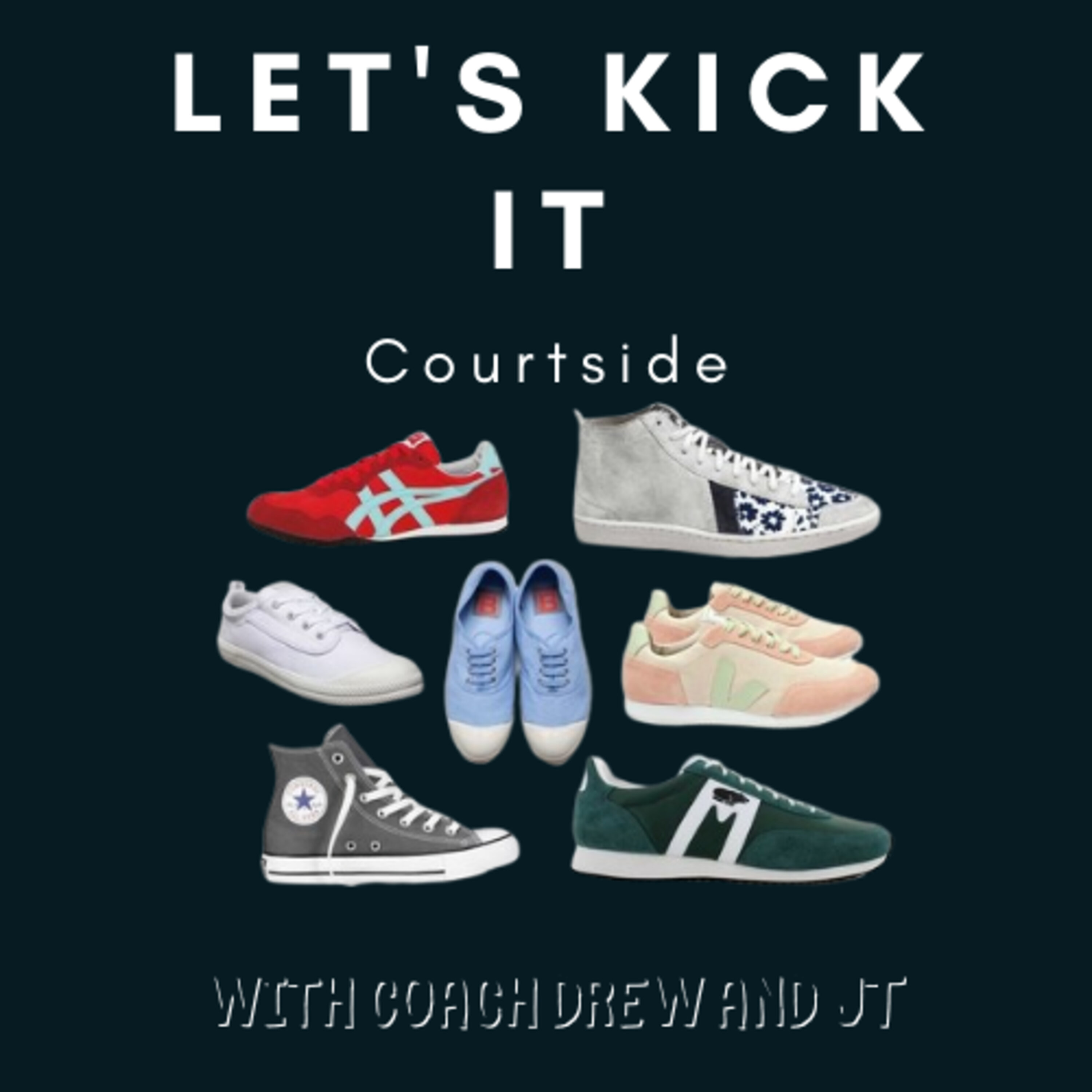 Let's Kick It  - Courtside | Holiday Season
