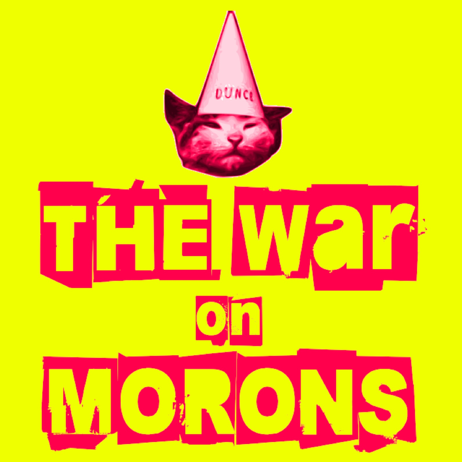 The War On Morons Episode 77 - Day of the Braindead