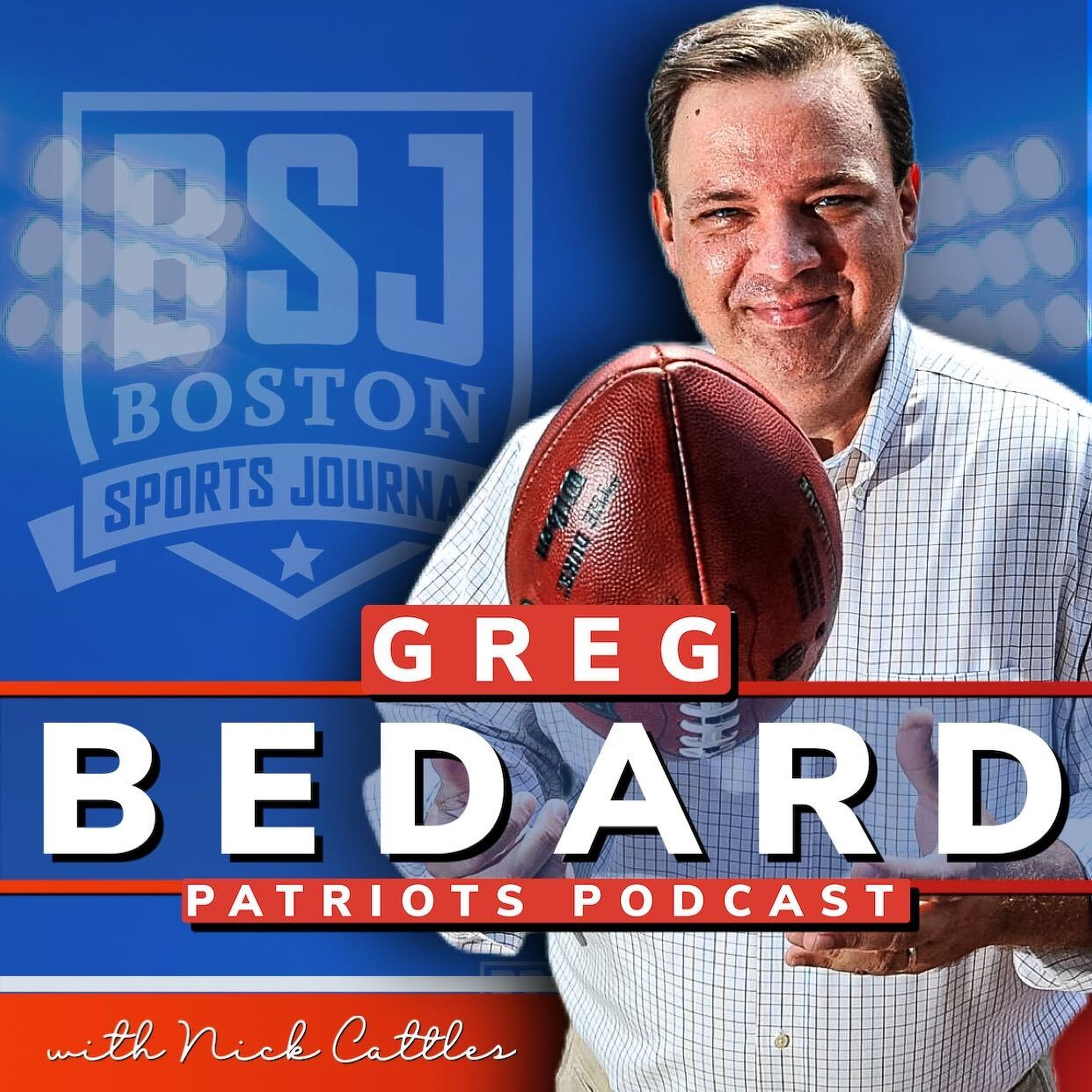 Worst Belichick Move Ever? | Greg Bedard Patriots Podcast with Nick Cattles | Boston Sports Journal