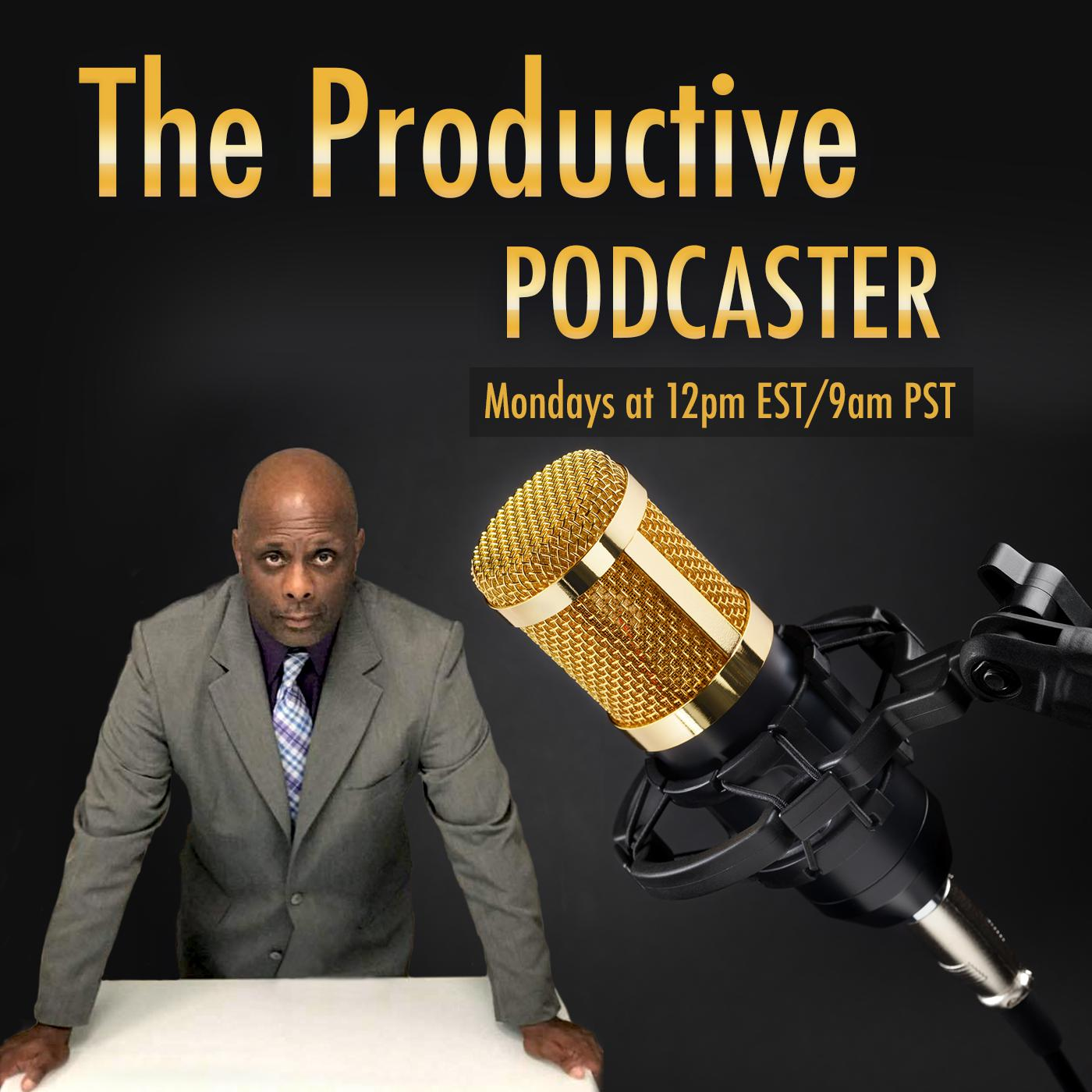 The Productive Podcaster | EP33: The MF'n Podcast