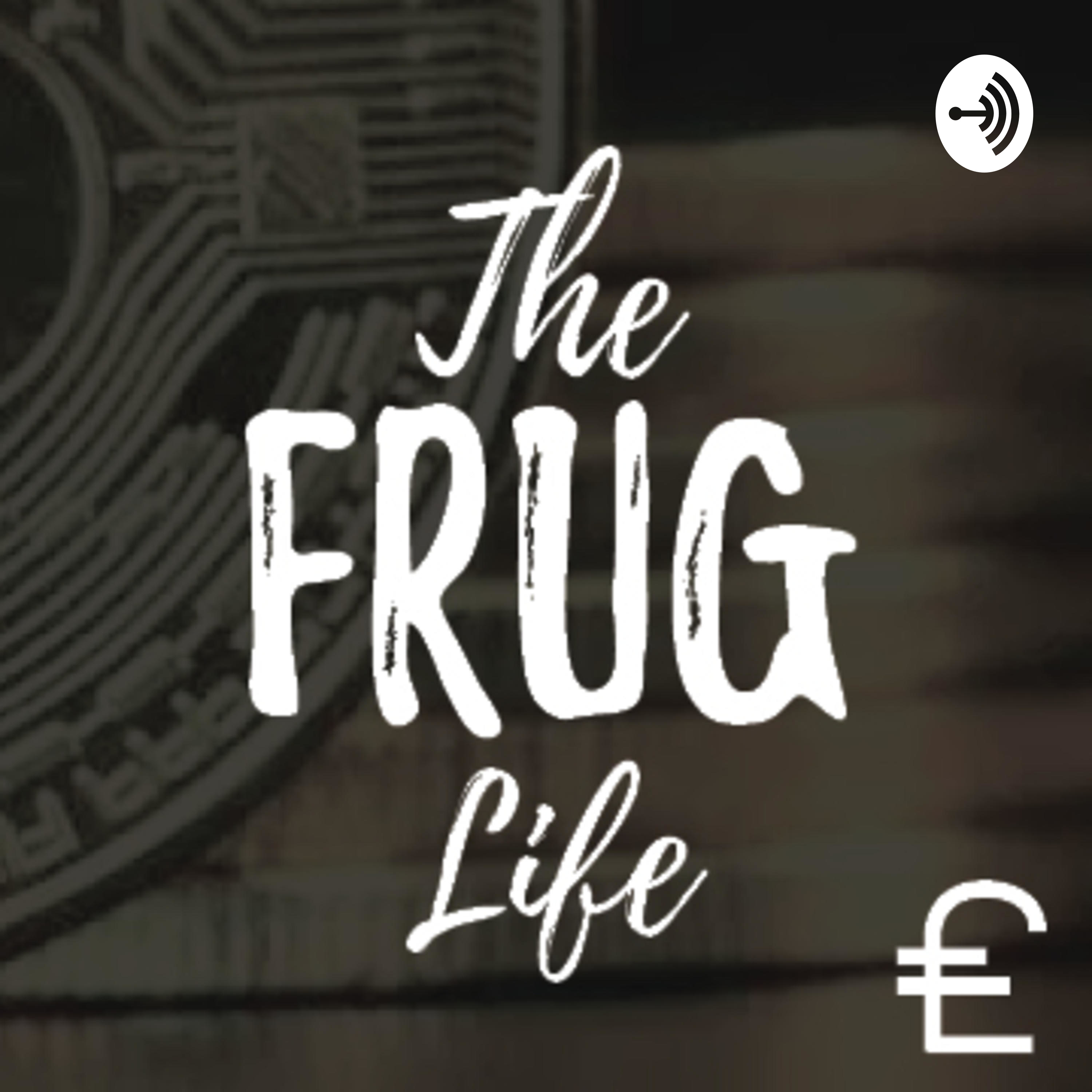 Welcome to the Frug Life