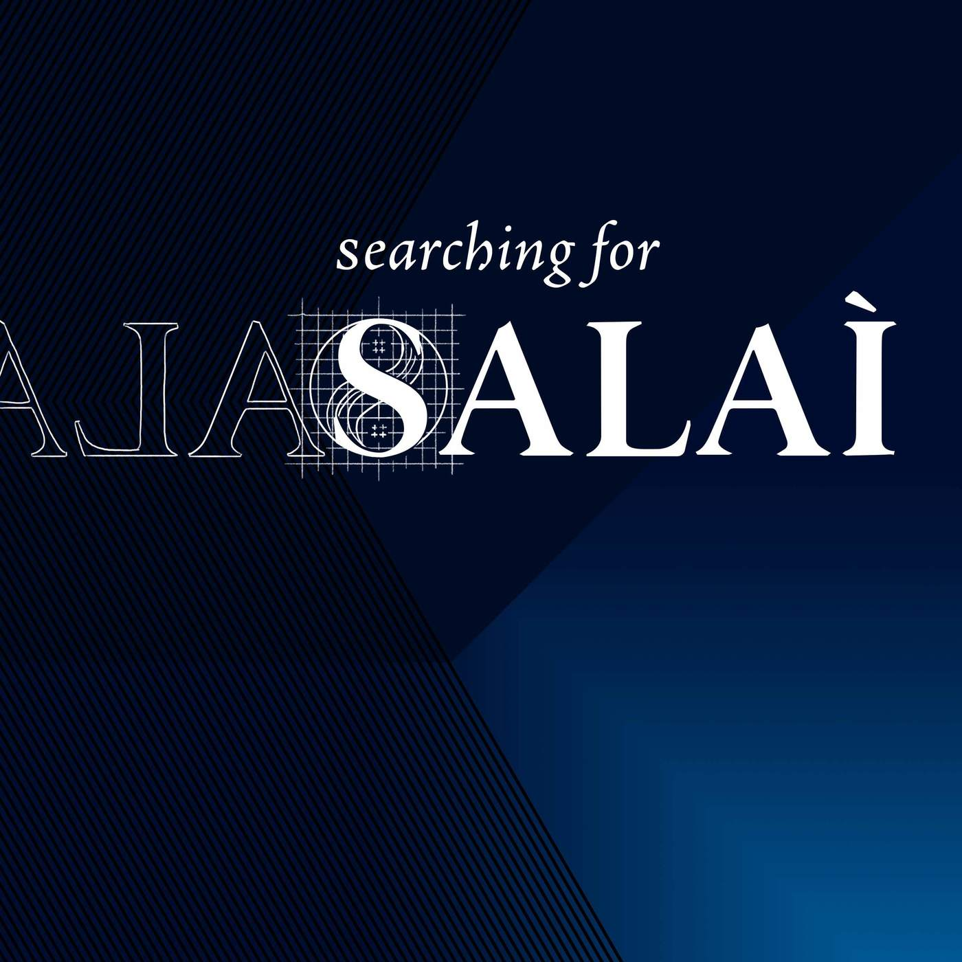 Introducing Searching for Salai