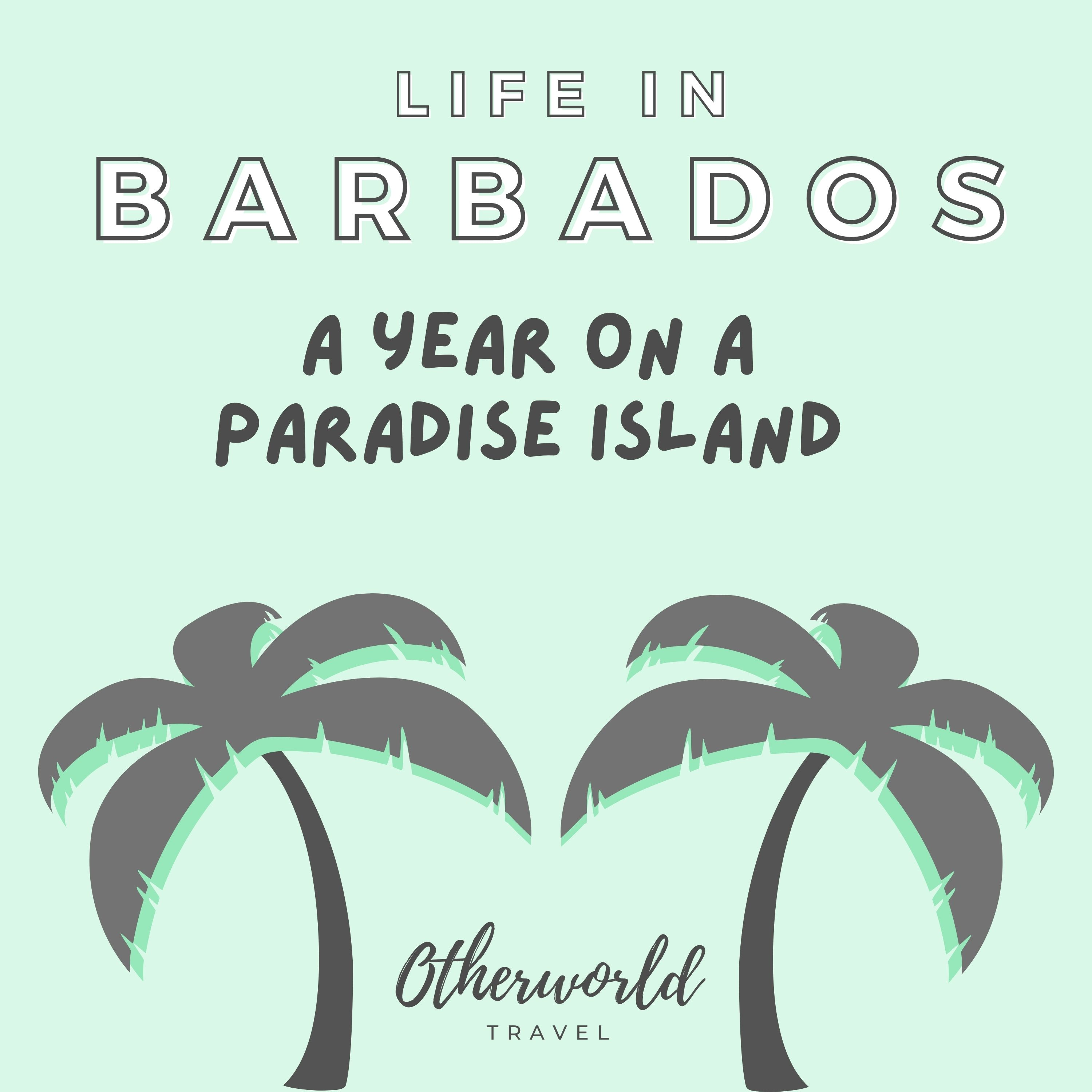 Barbados Welcome Stamp: relocating to the Bajan paradise island