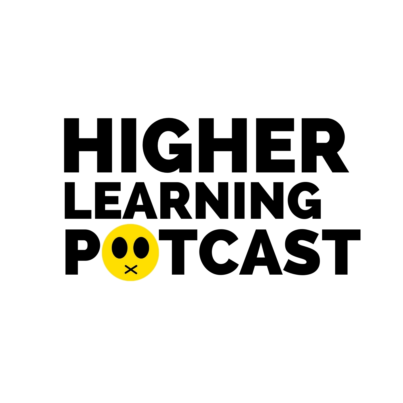 Higher Learning Potcast